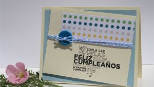 Happy Birthday Card In Spanish Handmade Card Happy Birthday Card In Spanish Happy
