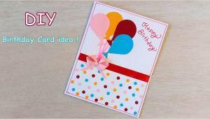 Happy Birthday Diy Card Ideas Diy Beautiful Handmade Birthday Card Quick Birthday Card
