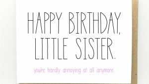 Happy Birthday Little Sister Card Funny Birthday Card Birthday Card for Sister Sister