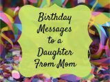 Happy Birthday Quotes to Write On Card Birthday Wishes Texts and Quotes for A Daughter From Mom