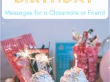 Happy Birthday Quotes to Write On Card Happy Birthday Wishes for A Classmate School Friend or