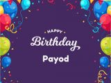 Happy Birthday Wishes Card with Name Payod Happy Birthday Wishes Images with Name June 2020
