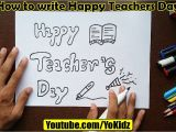 Happy Teachers Day Card Kaise Banaya Jata Hai How to Write Happy Teachers Day In Style for Kids