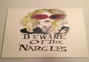 Harry Potter Happy Birthday Card Printable Luna Lovegood Inspired Greeting Card Beware Of the Nargles