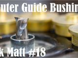 How to Use Router Template Guide Bushings How to Use Router Guide Bushings ask Matt 18 Youtube