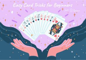 Impressive but Easy Card Tricks Easy Card Tricks that Kids Can Learn