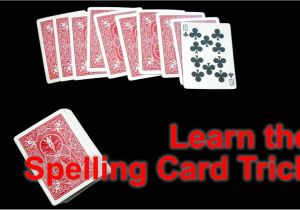 Impressive but Easy Card Tricks How to Perform the Spelling Card Trick