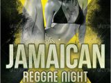 Jamaican Flyer Templates Reggae Party Flyer Template by Cause Graphicriver