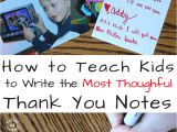 Kid Birthday Thank You Card Wording How to Write the Most thoughtful Kid Thank You Notes