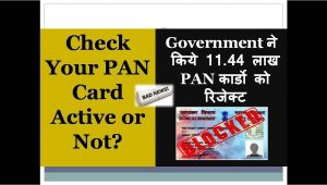 Know My Pan Card Name Check Your Pan is Active or Not Govt Rejected 11 44 Lakh Pan Cards