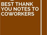 Leaving Work Thank You Card 13 Best Thank You Notes to Coworkers with Images Best