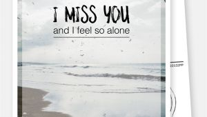 Love Card Quotes for Her I Miss You and I Feel so Alone Love Cards Quotes