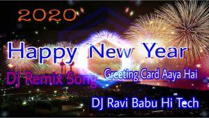 Love Her Ka Greeting Card Aaya Happy New Year Dj Remix song 2020 Lover Ka Greeting Card
