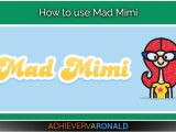 Mad Mimi Templates How to Use Mad Mimi Virtual assistant Ronald