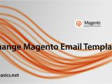 Magento Change Email Template How to Change Email Templates In Magento Coding Basics