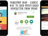 Mailchimp Mobile Templates Mailchimp Snap Send Photo Based Newsletter From Phone
