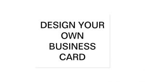 Make My Own Business Card Template Design Your Own Custom Business Card Zazzle