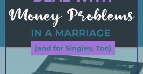 Marriage for Money Green Card 10 Ways to Deal with Money Problems In A Marriage and for