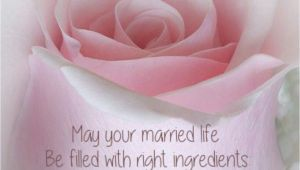 Marriage Quotes for Friends Card A A May Your Married Life Be Filled with Right Ingredients