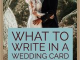 Marriage Quotes to Write In Card What to Write In A Wedding Card for Newlyweds