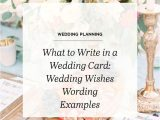 Marriage Quotes to Write In Card What to Write In A Wedding Card Wedding Wishes Wording