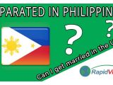 Marriage Us Citizen Green Card Process Can I Get Married In the Usa if I Separated In Philippines