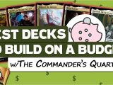 Most Expensive Card In Modern Horizons Best Decks to Build On A Budget W the Commander S Quarters I the Command Zone 293 I Magic Mtg