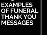 Nice Words for A Thank You Card 25 Examples Of Funeral Thank You Messages Thank You