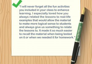 Nice Words to Write In A Farewell Card 4 Ways to Write A Thank You Note to A Teacher Wikihow