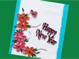 Paper Quilling New Year Card Diy New Year Greeting Card