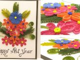 Paper Quilling New Year Card Paper Quilling Card New Year Greeting Card New Year 2018