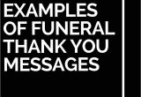 Professional Thank You Card Wording 25 Examples Of Funeral Thank You Messages Thank You