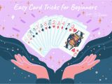 Quick Easy Card Tricks for Beginners Easy Card Tricks that Kids Can Learn
