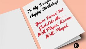 Quotes About Happy Birthday Card to My Daughter Happy Birthday You Ve Turned Out Just Like