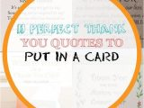 Quotes to Put In A Thank You Card 11 Perfect Thank You Quotes to Put In A Card In 2020
