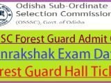Raj Police Admit Card Name Wise Osssc forest Guard Admit Card 2020 Written Exam Date Hall
