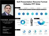 Resume for Job Interview Ppt Self Presentation Resume format Editable Ppt Slide