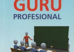 Resume Menjadi Guru Profesional Unwahaspress My Book for Knowledge
