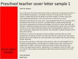 Sample Cover Letter for Early Childhood Teaching Position Preschool Teacher Cover Letter
