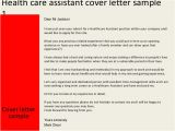 Sample Cover Letter for Health Care assistant Health Care assistant Cover Letter