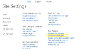 Save Site as Template Sharepoint 2013 Save Site as Template In Sharepoint 2013 Using Powershell