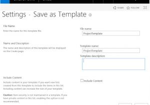 Save Site Template Sharepoint 2013 How to Save List as A Template Using Powershell In