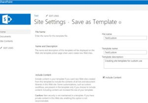 Save Site Template Sharepoint 2013 Save Site Template In Sharepoint and Use for Custom Template