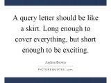 Should Cover Letters Be Short A Query Letter Should Be Like A Skirt Long Enough to