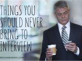 Should I Bring A Resume to A Job Interview 10 Things You Should Never Bring to Interview Resumeperk Com