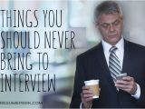 Should You Bring A Resume to A Job Interview 10 Things You Should Never Bring to Interview Resumeperk Com