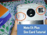 Simple Card Kaise Banate Hai How Insert Sim Card In Moto E4 Plus Tutorial