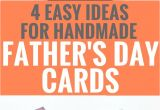 Simple Card On Father S Day 4 Easy Handmade Father S Day Card Ideas Fathers Day Cards