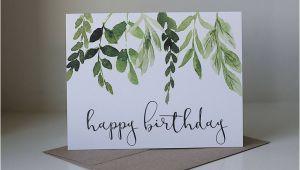 Simple Watercolor Birthday Card Ideas Happy Birthday Card Ivy Birthday Card Watercolor Card