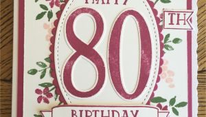 Stampin Up Anniversary Card Ideas Stampin Up Number Of Years 80th Birthday Card Mit